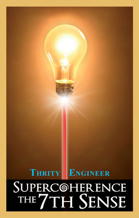 Supercoherence by Thrity Engineer