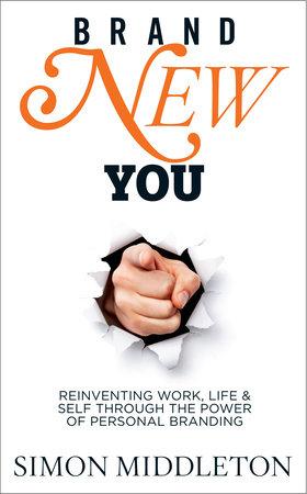 Brand New You by Simon Middleton