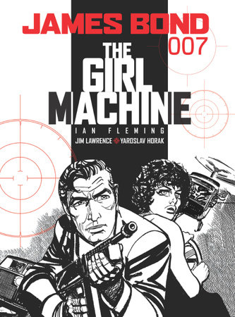 James Bond: The Girl Machine by Ian Fleming and Jim Lawrence