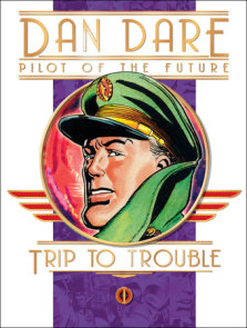 Dan Dare: Pilot of the Future: Trip to Trouble