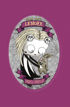 Lenore: Purple Nurples by Roman Dirge