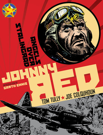 Johnny Red: Angels Over Stalingrad by Tom Tully