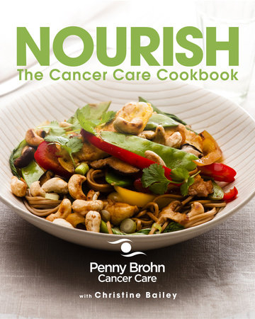 Nourish by Penny Brohn Cancer Care and Christine Bailey