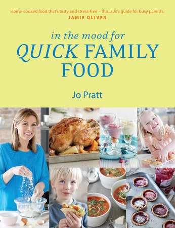 In the Mood for Quick Family Food by Jo Pratt