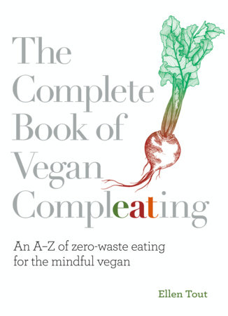 The Complete Book of Vegan Compleating by Ellen Tout