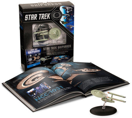 Star Trek Shipyards Star Trek Starships: 2151-2293 The Encyclopedia of Starfleet Ships Plus Collectible by Ben Robinson and Marcus Reily