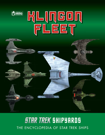 Star Trek Shipyards: The Klingon Fleet by Ben Robinson and Marcus Riley