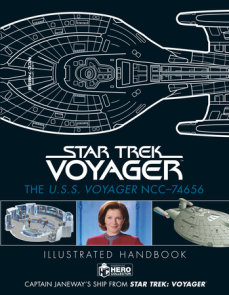 Star Trek: The U.S.S. Voyager NCC-74656 Illustrated Handbook