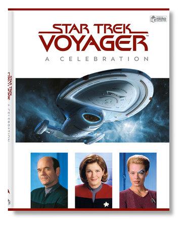Star Trek Voyager: A Celebration by Ben Robinson