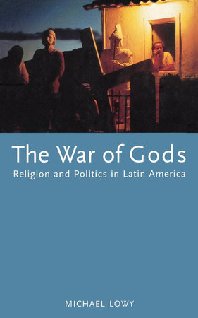 The War of Gods by Michael Lowy