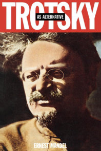 Trotsky as Alternative