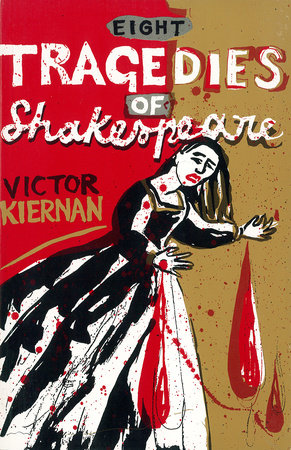 Eight Tragedies of Shakespeare by V. G. Kiernan