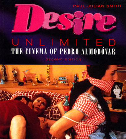 Desire Unlimited by Paul Julian Smith