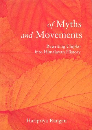 Of Myths and Movements by Haripriya Rangan