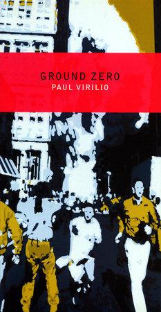 Ground Zero by Paul Virilio