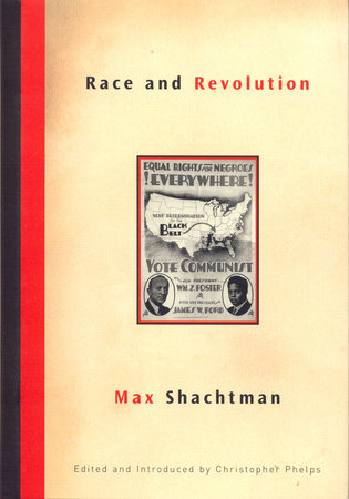 Race and Revolution by Max Shachtman