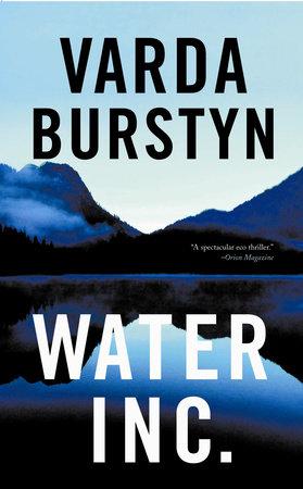 Water, Inc. by Varda Burstyn