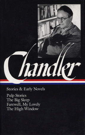 Raymond Chandler: Stories & Early Novels (LOA #79) by Raymond Chandler