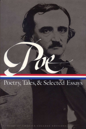 Edgar Allan Poe: Poetry, Tales, and Selected Essays by Edgar Allan Poe