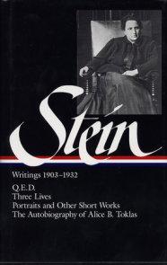 Gertrude Stein: Writings 1903-1932 (LOA #99)