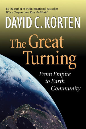 The Great Turning by David C. Korten