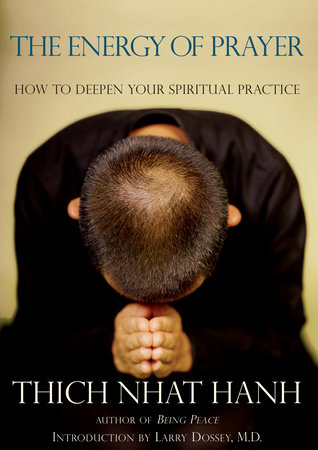 The Energy of Prayer by Thich Nhat Hanh
