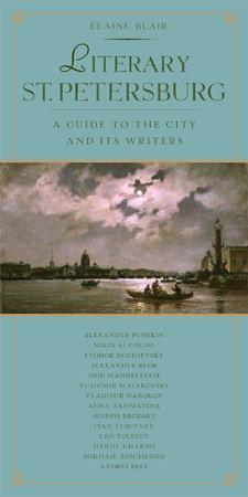 Literary St. Petersburg by Elaine Blair