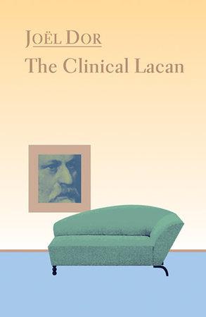 Clinical Lacan