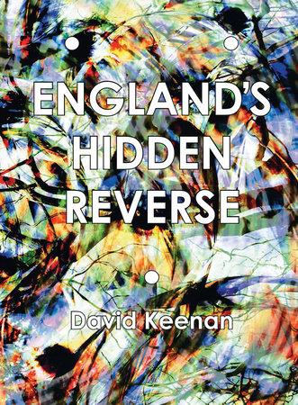 England's Hidden Reverse, second edition by David Keenan