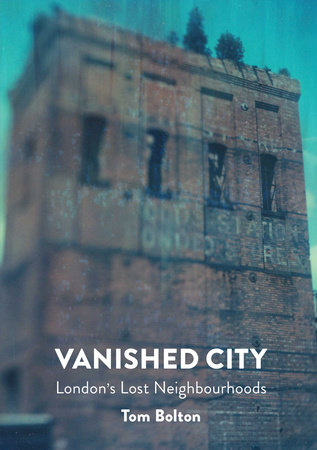 Vanished City by Tom Bolton