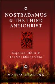 Nostradamus & The Third Antichrist