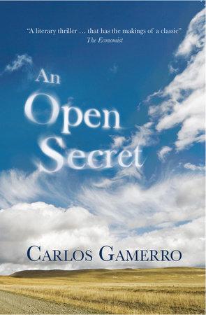 An Open Secret by Carlos Gamerro