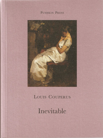 Inevitable by Louis Couperus