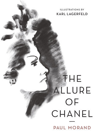 The Allure of Chanel (Illustrated) by Paul Morand