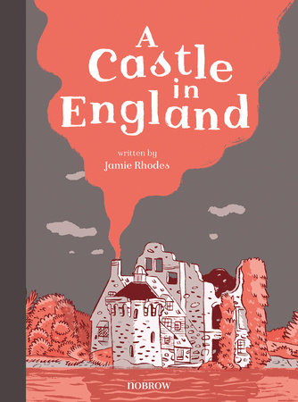 A Castle In England by Jamie Rhodes