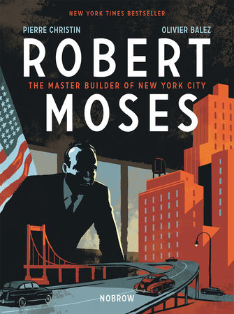 Robert Moses by Pierre Christin
