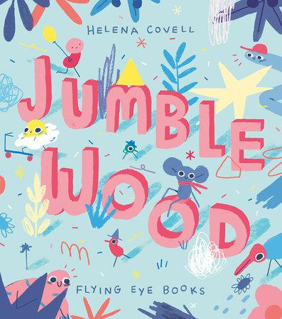 Jumble Wood by Helena Covell