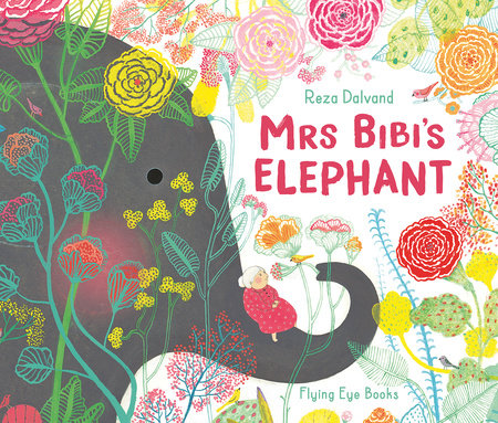 Mrs Bibi's Elephant by Reza Dalvand