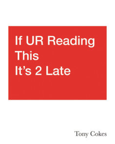If UR Reading This It's 2 Late: Vol. 1-3
