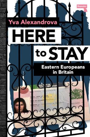 Here to Stay by Yva Alexandrova