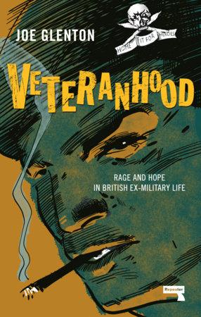 Veteranhood by Joe Glenton