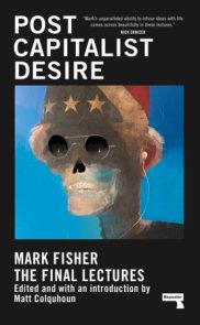Postcapitalist Desire