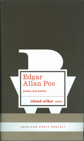 Edgar Allan Poe: Poems and Poetics by Edgar Allan Poe