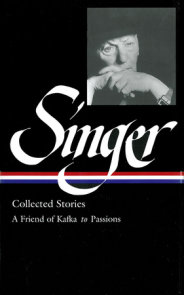 Isaac Bashevis Singer: Collected Stories Vol. 2 (LOA #150)