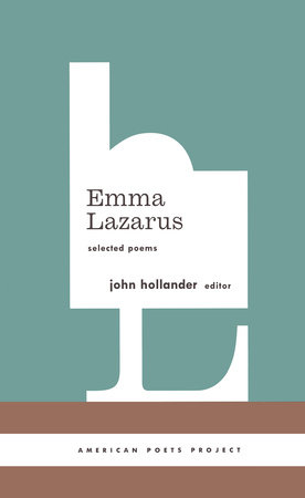 Emma Lazarus: Selected Poems by Emma Lazarus
