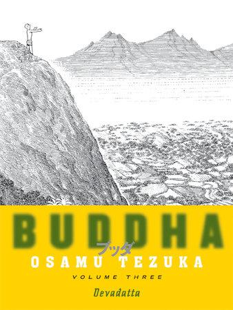 Buddha, Volume 3: Devadatta by Osamu Tezuka