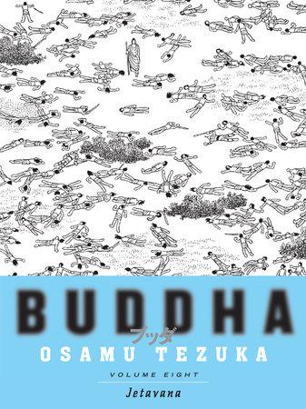 Buddha, Volume 8: Jetavana by Osamu Tezuka