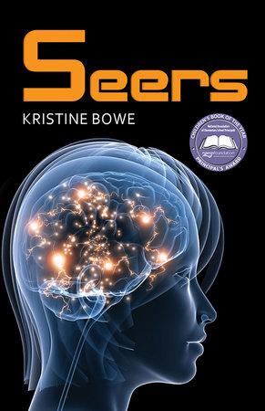 Seers by Kristine Bowe