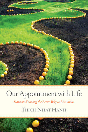 Our Appointment with Life by Thich Nhat Hanh