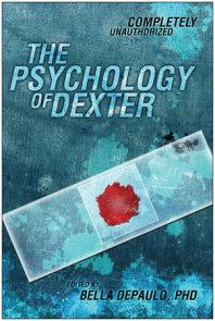 The Psychology of Dexter
